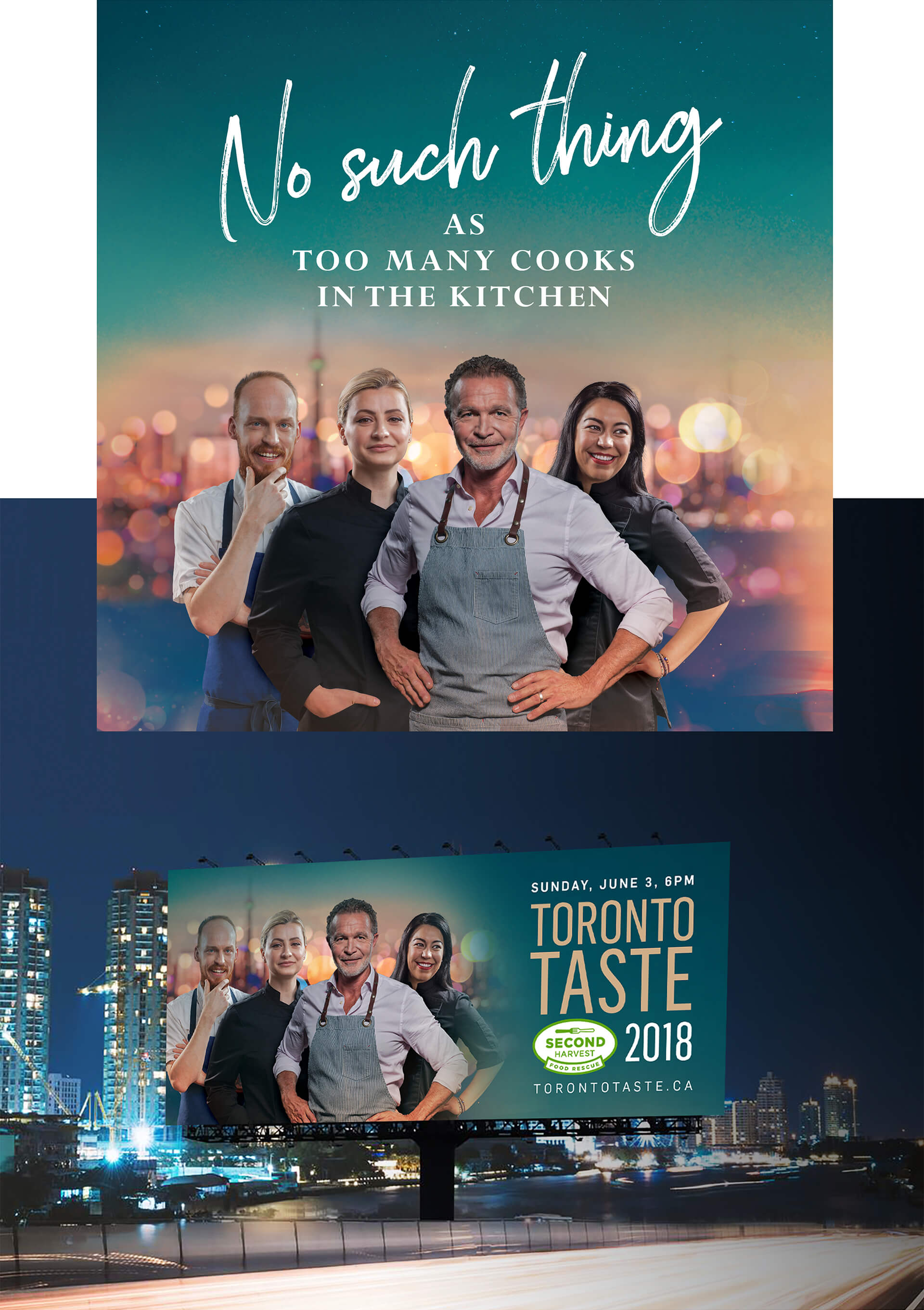 "A poster and billboard for Second Harvest's Toronto Taste Festival with the slogan ""No such thing as too many cooks in the kitchen""."