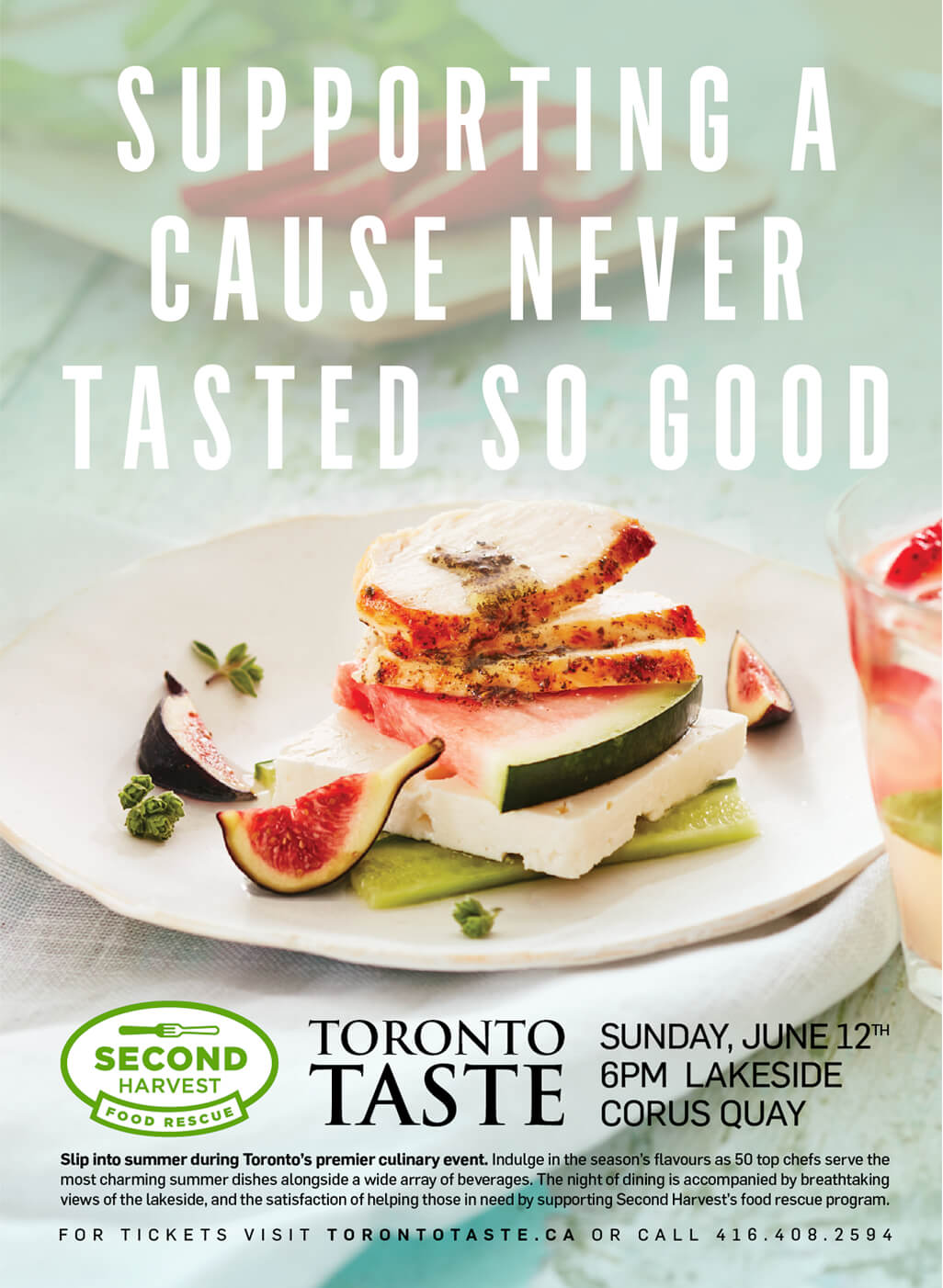 "Poster of Second Harvest's Toronto Taste Festival showing a meal on a white plate and a glass of cocktail beside it, with the slogan ""Supporting a cause never tasted so good""."