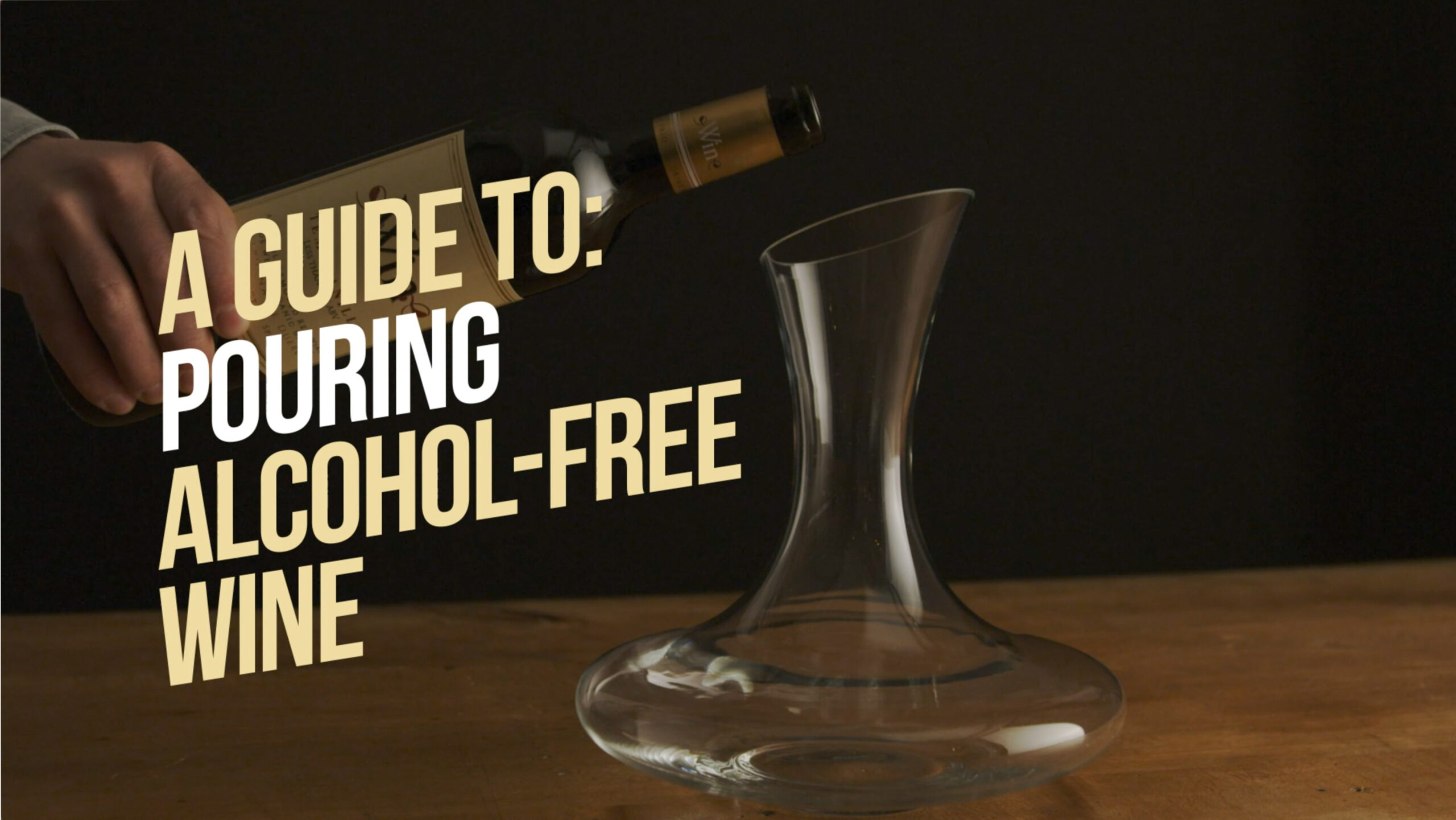 Rival House - A guide to: Pouring Alcohol-Free Wine