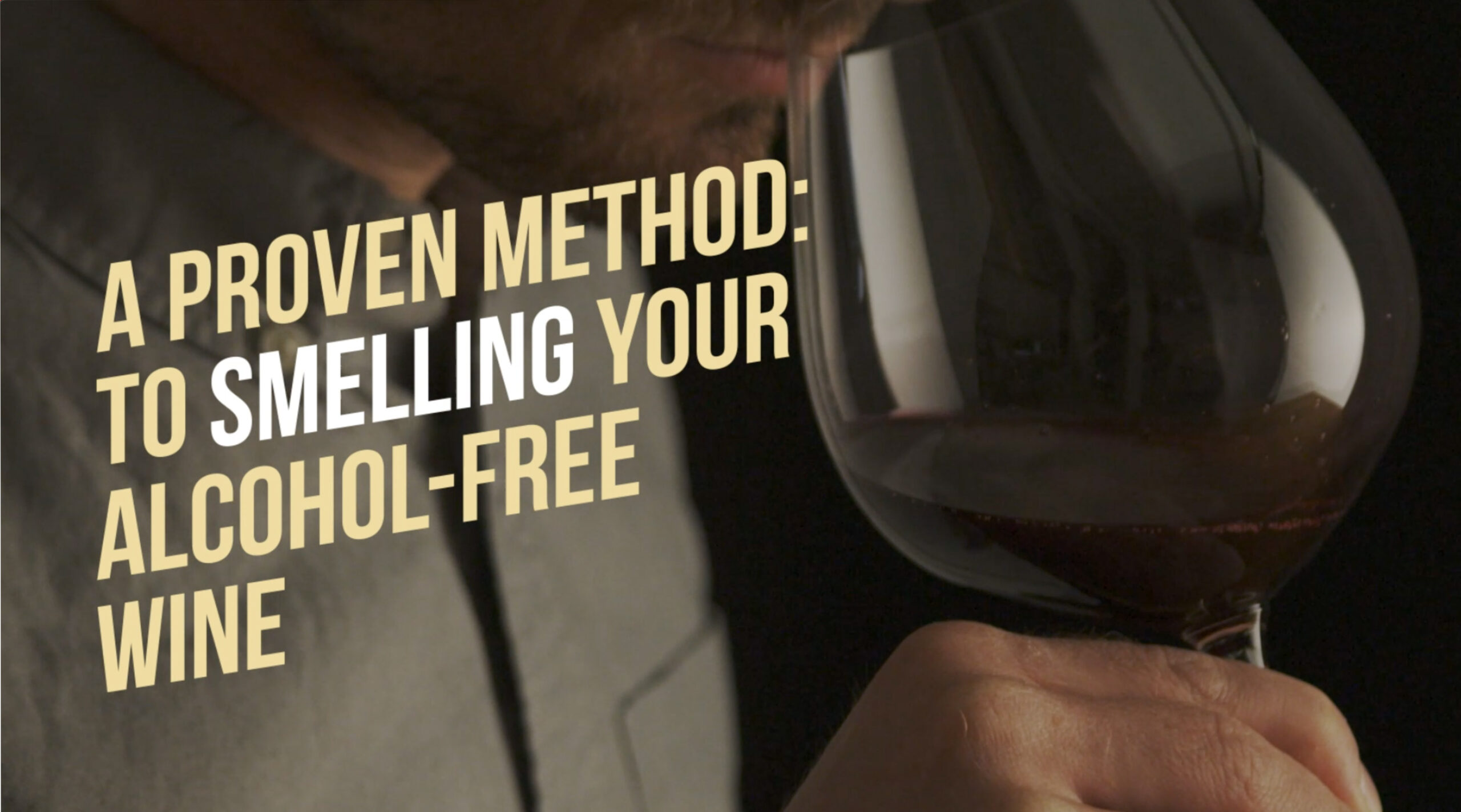 Rival House - A proven method to smelling your alcohol-free wine